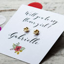 Personalised Will You Be My Flower Girl Stud Earrings
