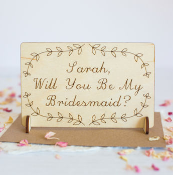 Personalised 'Will You Be My Bridesmaid' Wooden Card