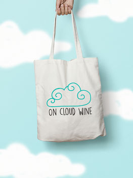 On Cloud Wine Funny Tote Bag