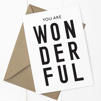 'You Are Wonderful' A6 Card