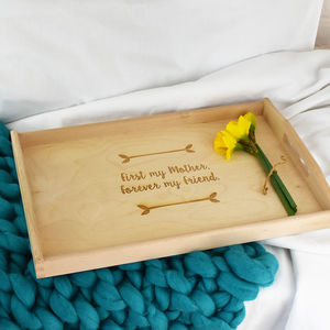 'First My Mother, Forever My Friend' Wooden Tray