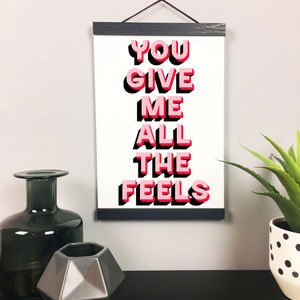 'All The Feels' Modern Typography Quote Print
