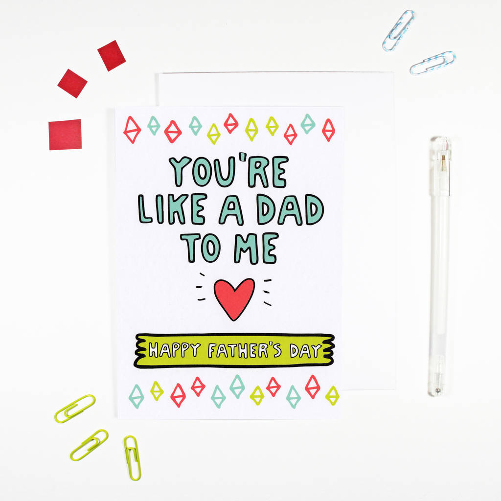 youre like a dad to me fathers day card