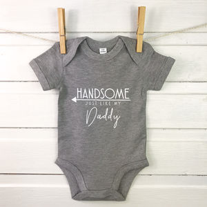 Handsome Just Like My Daddy Babygrow