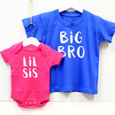 'Big Bro' 'Lil Sis' Brother And Sister T Shirt Set