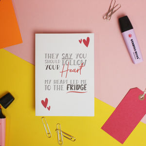 'Follow Your Heart' Funny Motivational Quote Card - summer sale