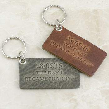 Personalised Day I Became Daddy Leather Keyring