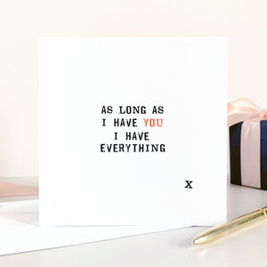 'I Have Everything' Card