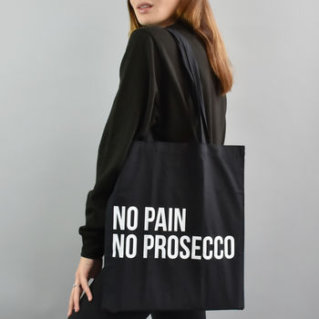'No Pain No Prosecco' Tote Bag