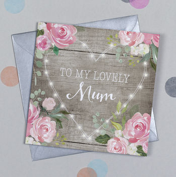 Floral Fairy Lights Mum Birthday Card