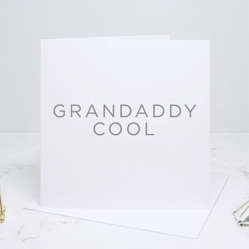 Grandaddy Cool Greetings Card