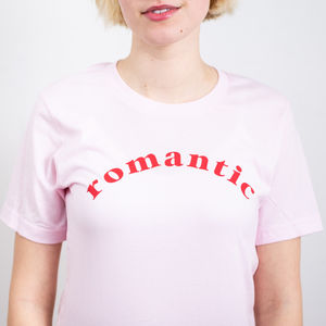 'Romantic' T Shirt