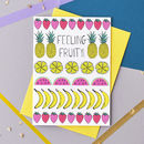 Feeling Fruity Card