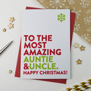Most Amazing Auntie And Uncle Christmas Card