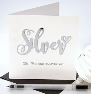 Silver 25th Wedding Anniversary Card - anniversary cards