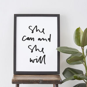 She Can And She Will Typography Print - posters & prints