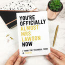 Personalised Funny Engagement Card 'Almost Mr Or Mrs'
