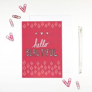 'Hello Beautiful' Card - anniversary cards