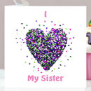 I Love My Sister Butterfly Card