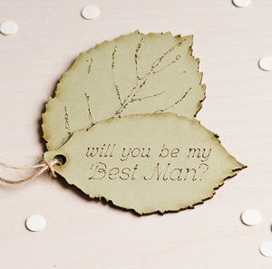 'Be My Best Man' Leaf