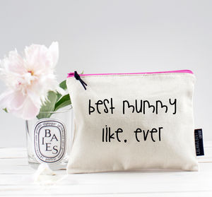 'Best Mummy Ever' Pouch - summer sale