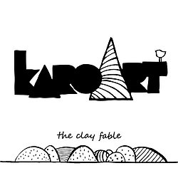 karoArt , the clay fable