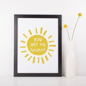 You Are My Sunshine, Typography Print