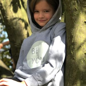 Be You Kids Hoodie With Hidden Message