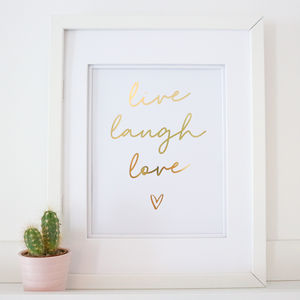 Gold Foil 'Live, Laugh, Love ' A4 Home Print - posters & prints
