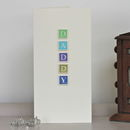 Handmade Personalised 'Daddy' Card