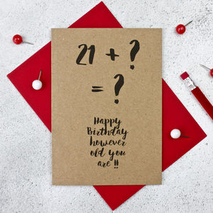21 Plus Birthday Card