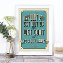 Cocktail Quote Print In Any Colour