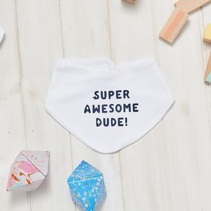 Super Awesome Dude Baby Bib