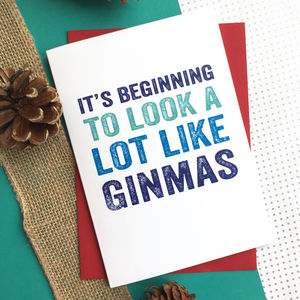 It's Beginning To Look Like Ginmas Typographic Card - new lines added