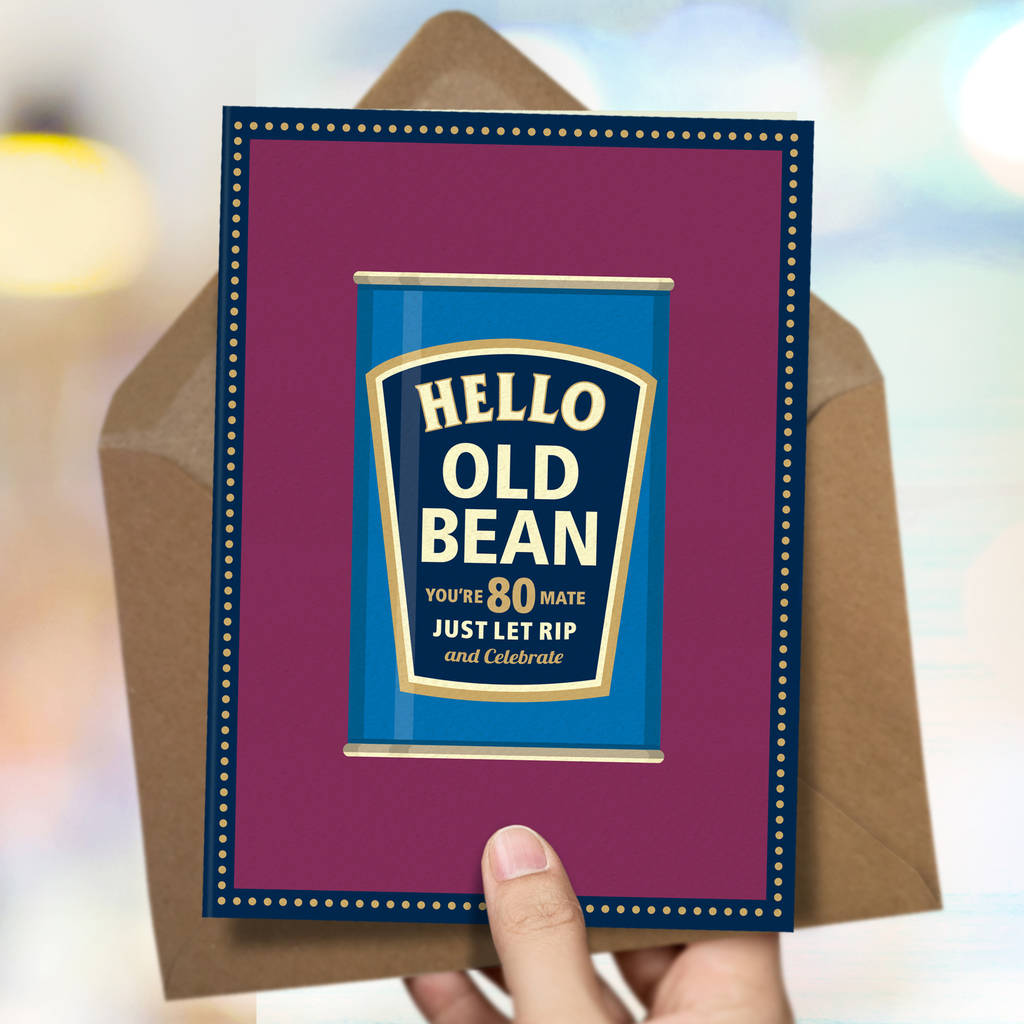 Funny 80th Birthday Card Old Bean