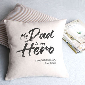 My Dad Is My Hero Personalised Cushion Cover - cushions