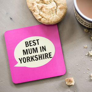 'Best Mum In Yorkshire' Coaster