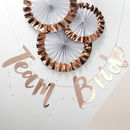 Rose Gold Team Bride Hen Party Bunting Backdrop
