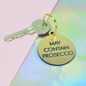 May Contain Prosecco Key Tag
