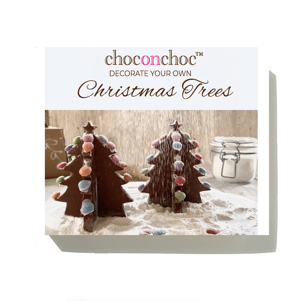 Decorate Your Own Chocolate Christmas Trees By Choc On ...