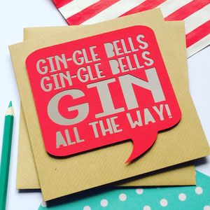 Funny Christmas Card 'Gin All The Way' - cards