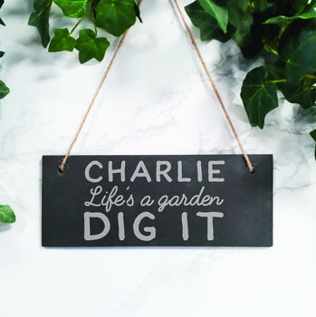 Personalised Engraved Slate Dig It Sign