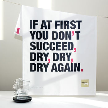 Funny Motivational Quote Tea Towel