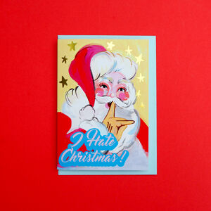 'I Hate Christmas' Santa Gold Foiled Christmas Card