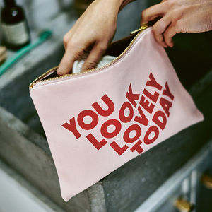 'You Look Lovely Today' Blush Pink Pouch - gifts for friends