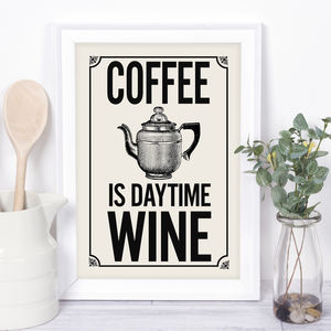 Coffee Quote Print For The Coffee Lover