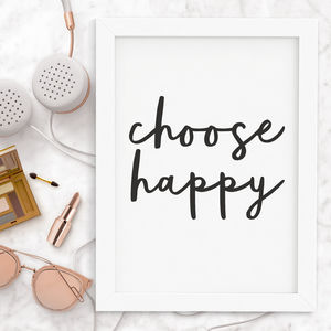 'Choose Happy' Typography Print - posters & prints