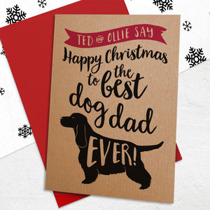 Christmas Card To The Best Dog Dad / Mum Ever - christmas cards