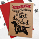 Christmas Card To The Best Dog Dad / Mum Ever
