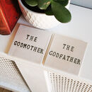 The Godfather/Godmother Ceramic Coaster